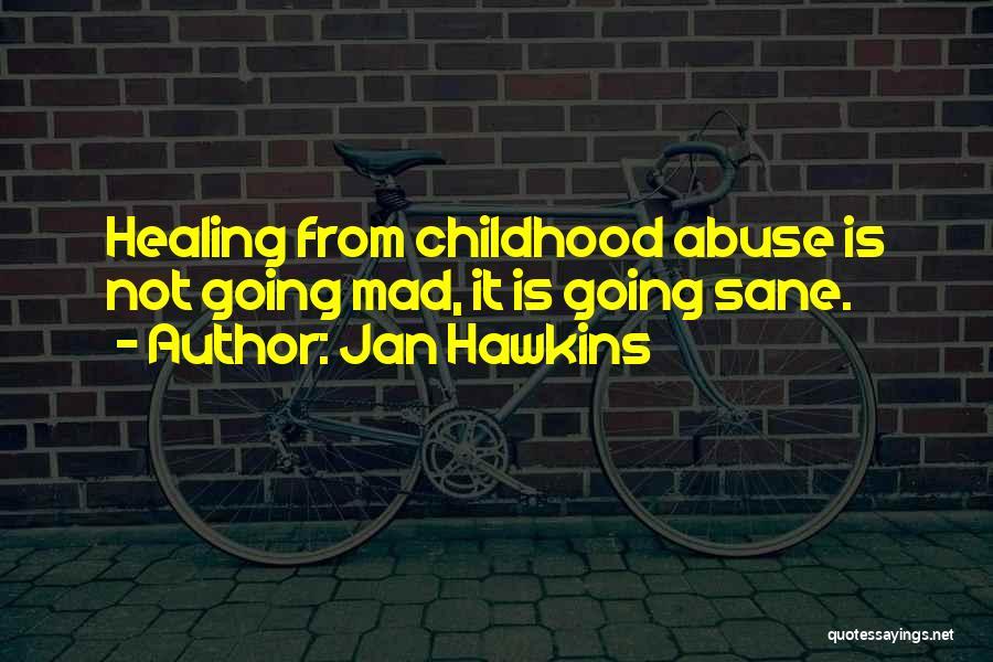 Jan Hawkins Quotes 1749614