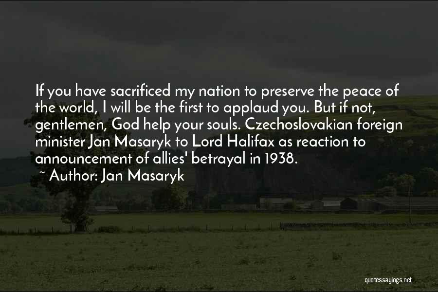 Jan Masaryk Quotes 603795