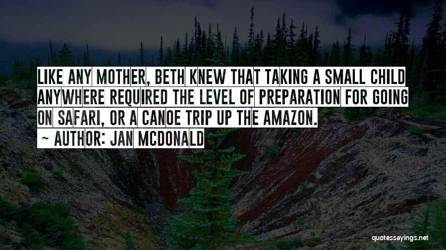 Jan McDonald Quotes 2035586