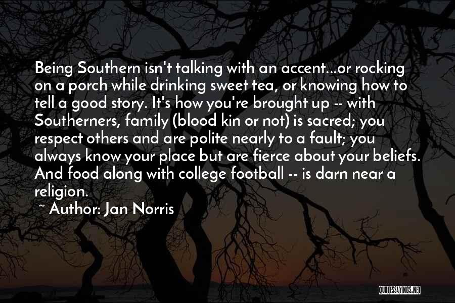 Jan Norris Quotes 1328078