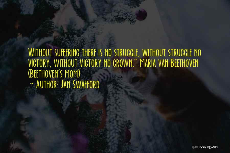 Jan Swafford Quotes 1075382