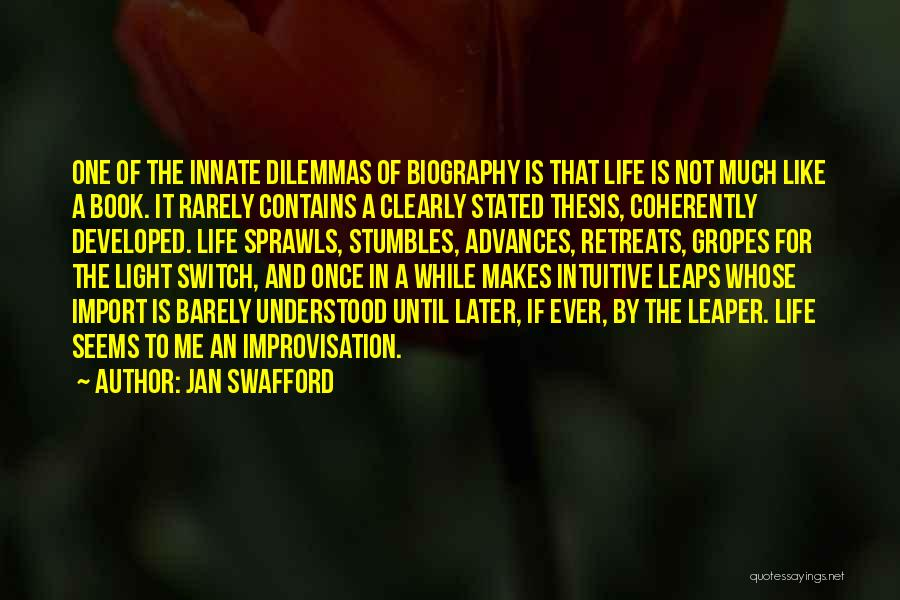 Jan Swafford Quotes 169964