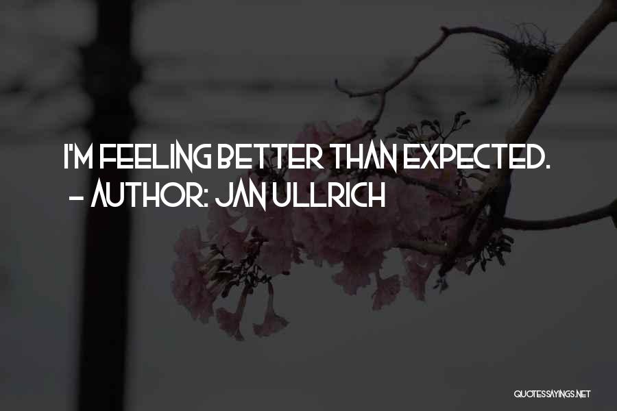 Jan Ullrich Quotes 114718