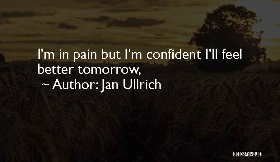 Jan Ullrich Quotes 1372640