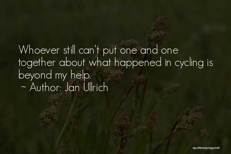 Jan Ullrich Quotes 896244