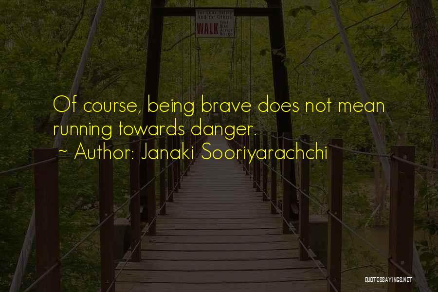 Janaki Sooriyarachchi Quotes 1837963
