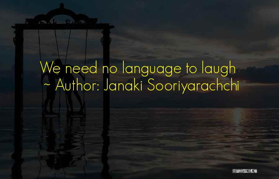 Janaki Sooriyarachchi Quotes 308513