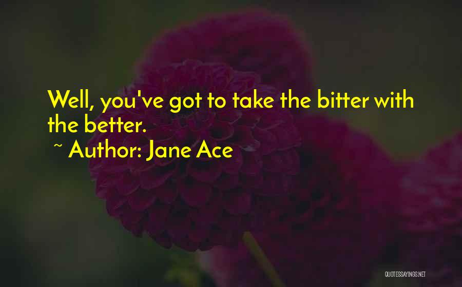 Jane Ace Quotes 114703