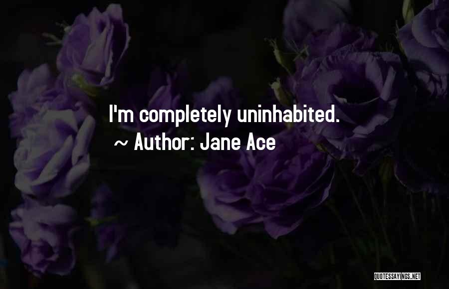Jane Ace Quotes 1195606