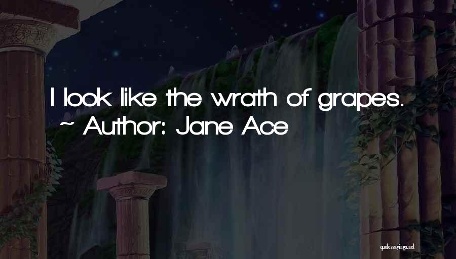 Jane Ace Quotes 1482342