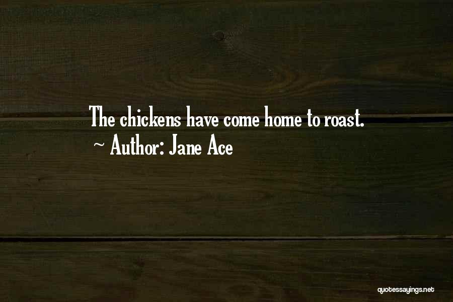 Jane Ace Quotes 318636