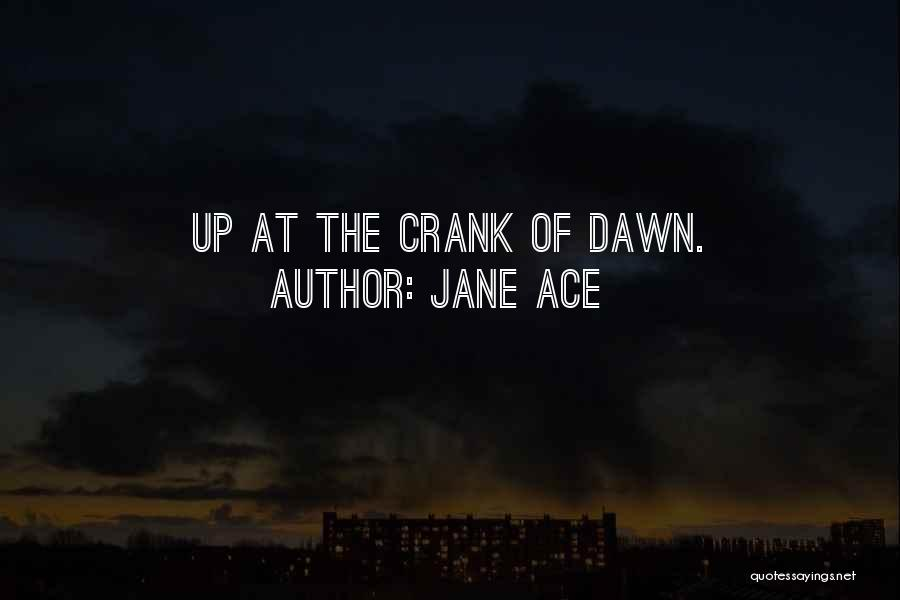 Jane Ace Quotes 730440