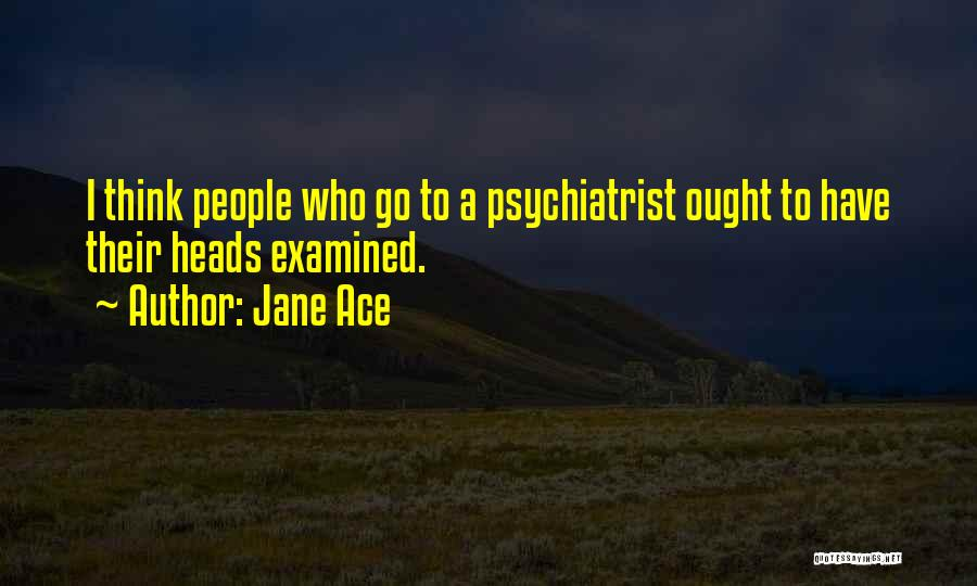 Jane Ace Quotes 826907