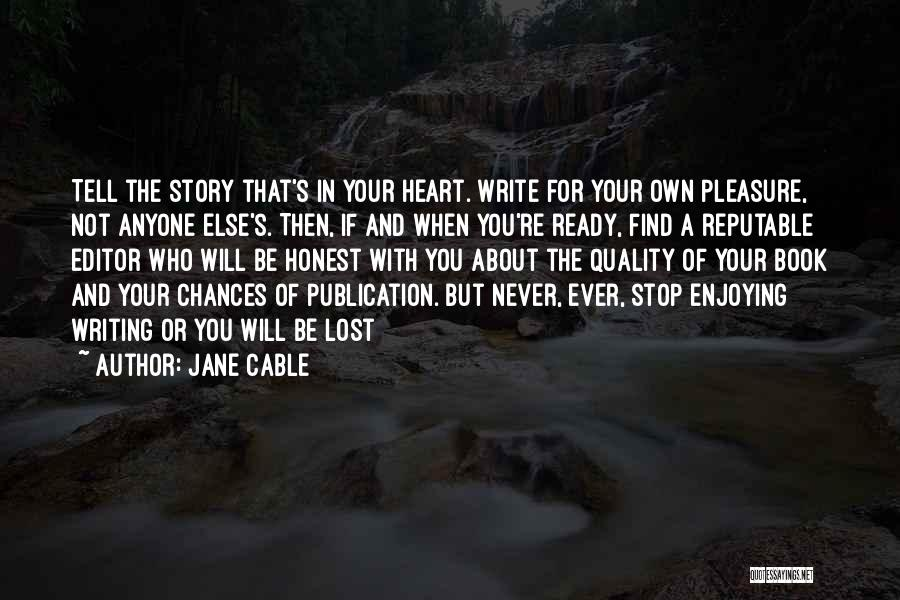 Jane Cable Quotes 2090674