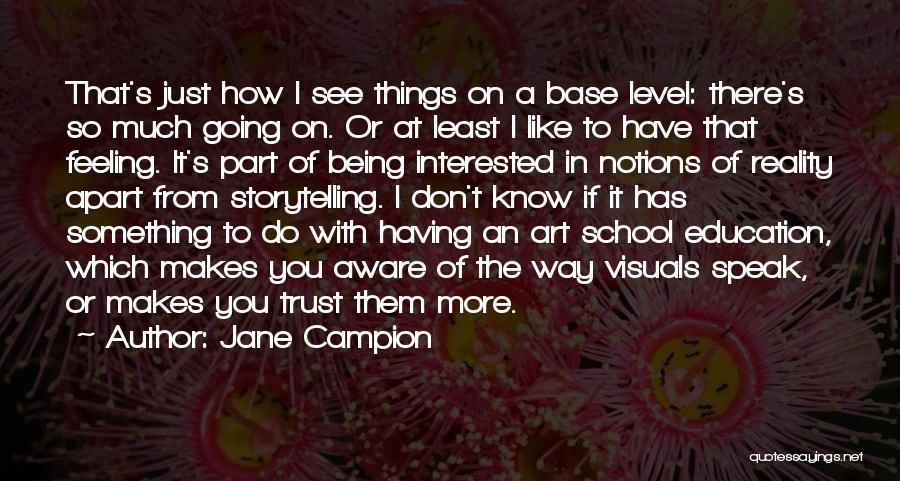 Jane Campion Quotes 1301605