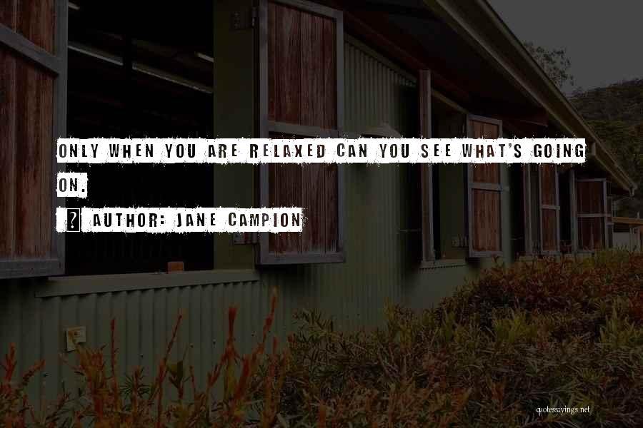 Jane Campion Quotes 1472865