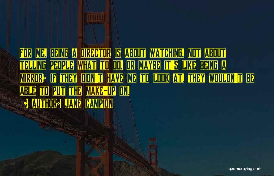 Jane Campion Quotes 1974846