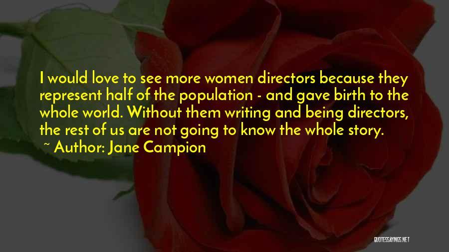 Jane Campion Quotes 242390