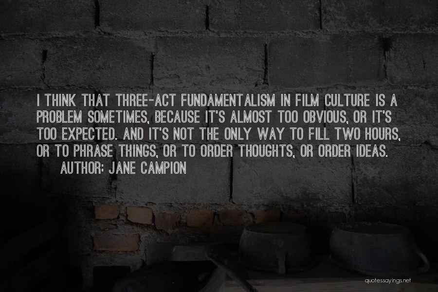 Jane Campion Quotes 512719