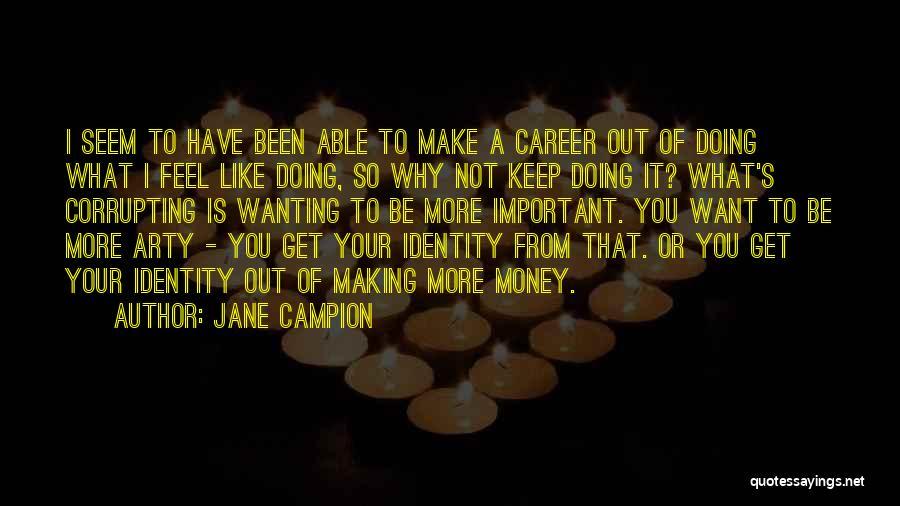 Jane Campion Quotes 647212