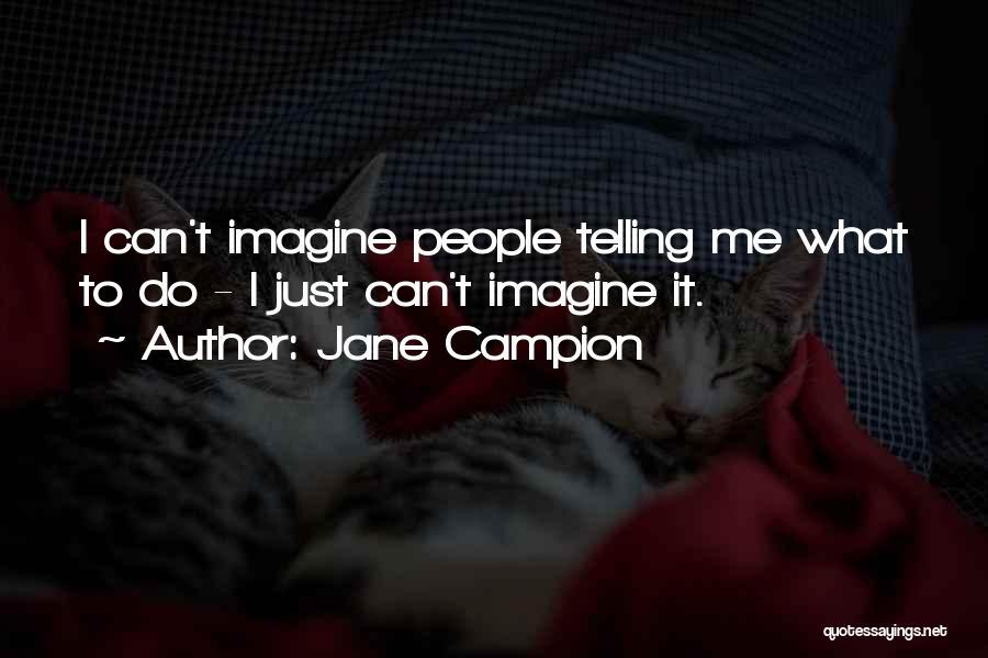 Jane Campion Quotes 740089