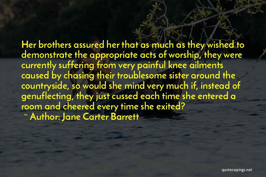Jane Carter Barrett Quotes 1746348