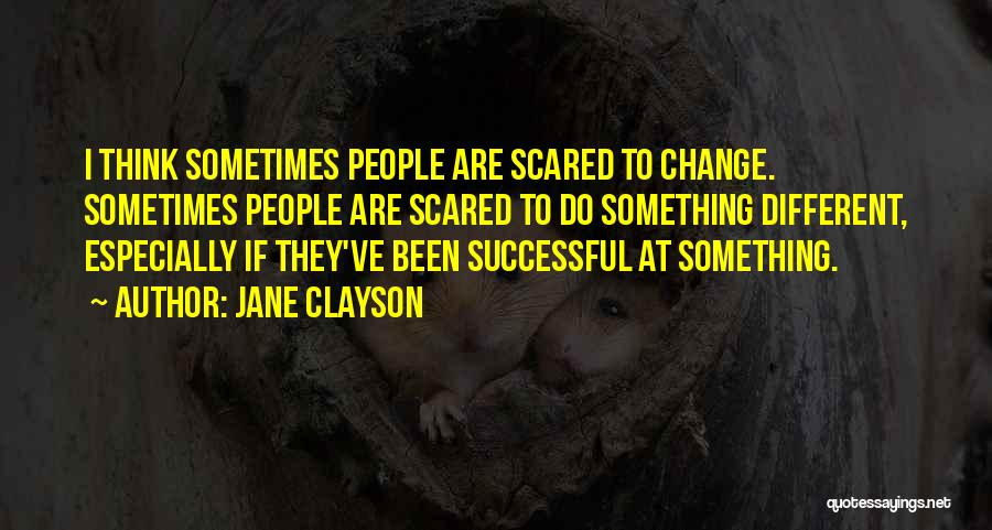 Jane Clayson Quotes 1361315