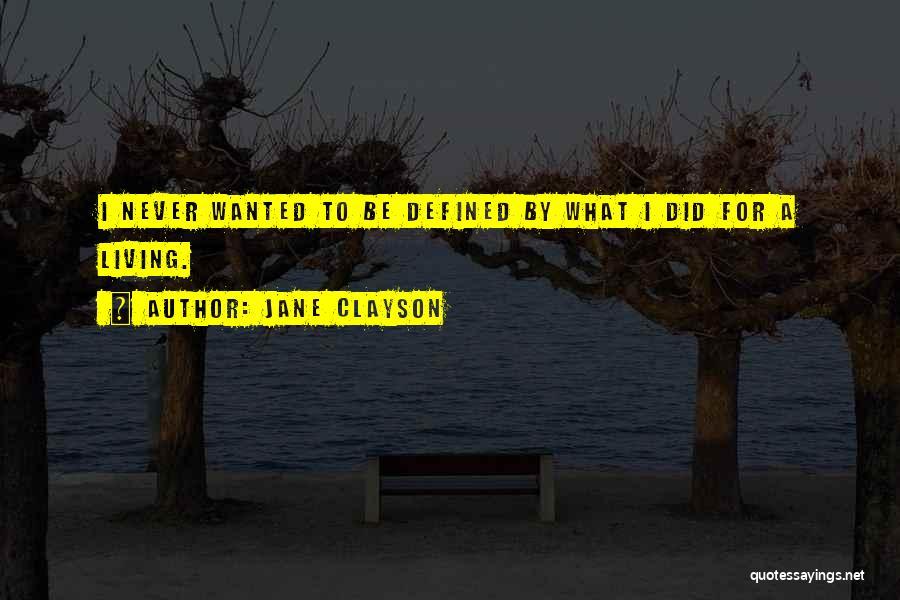 Jane Clayson Quotes 1618649