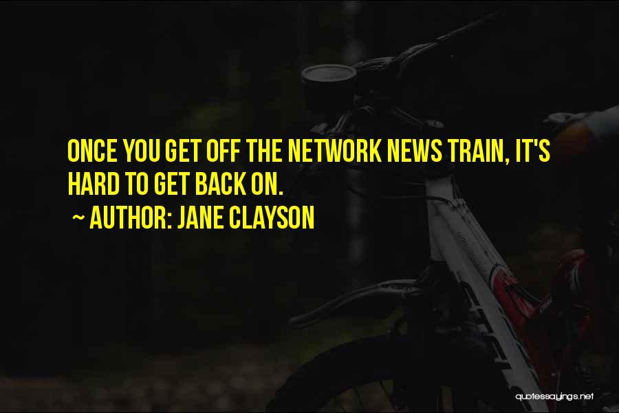 Jane Clayson Quotes 1858707