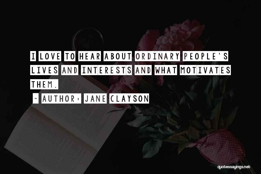 Jane Clayson Quotes 87962