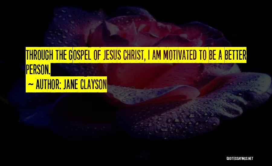 Jane Clayson Quotes 917933