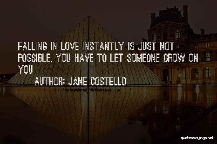 Jane Costello Quotes 1006408