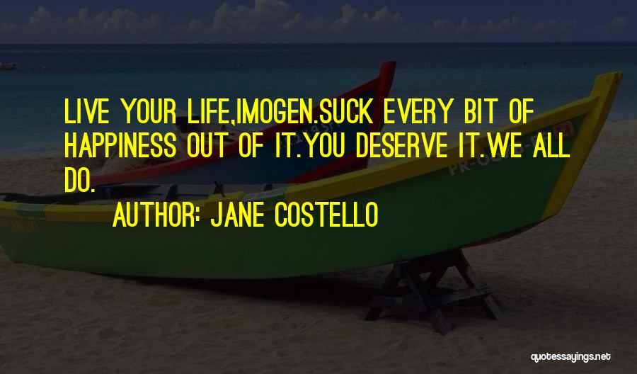 Jane Costello Quotes 290417