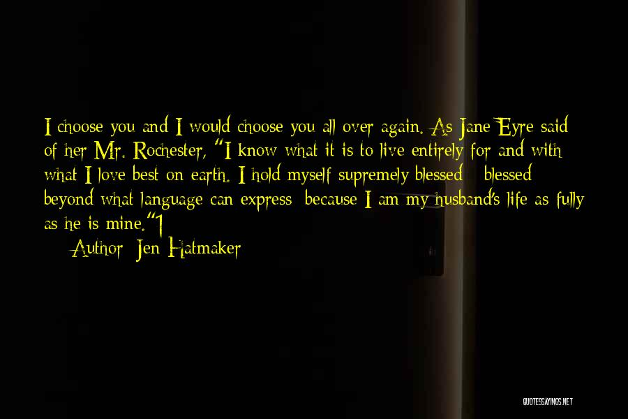 Jane Eyre And Mr Rochester Love Quotes By Jen Hatmaker