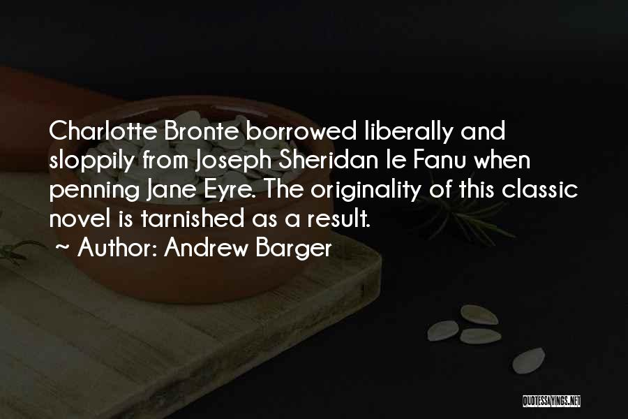 Jane Eyre Quotes By Andrew Barger