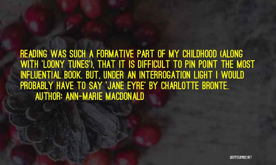 Jane Eyre Quotes By Ann-Marie MacDonald