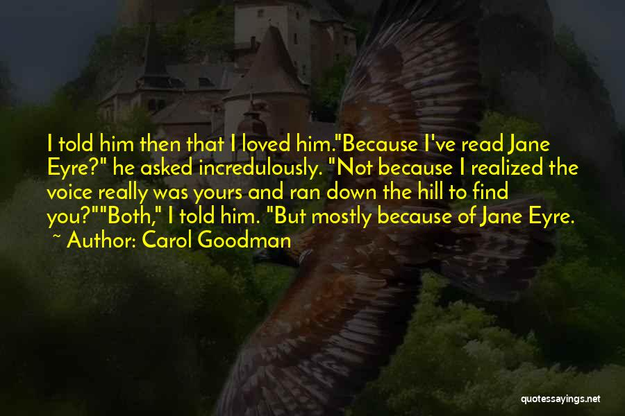 Jane Eyre Quotes By Carol Goodman