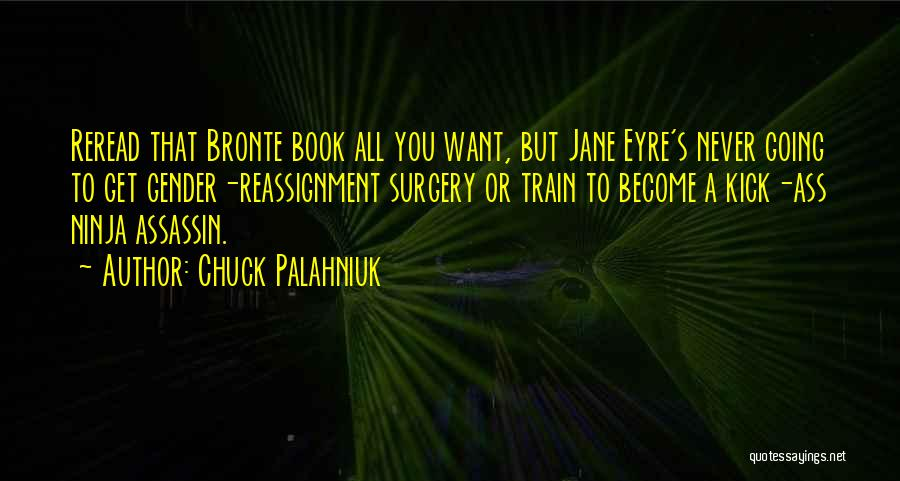 Jane Eyre Quotes By Chuck Palahniuk