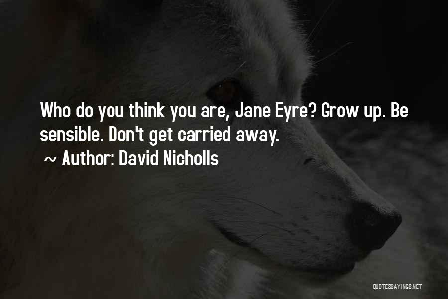 Jane Eyre Quotes By David Nicholls