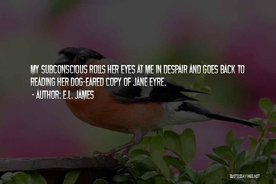 Jane Eyre Quotes By E.L. James