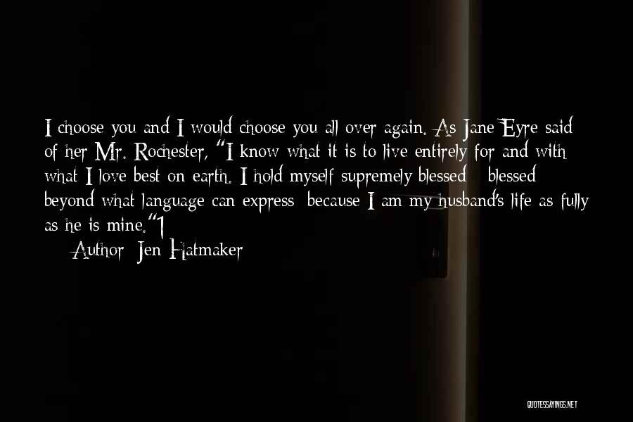 Jane Eyre Quotes By Jen Hatmaker