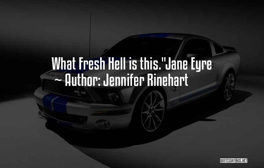 Jane Eyre Quotes By Jennifer Rinehart