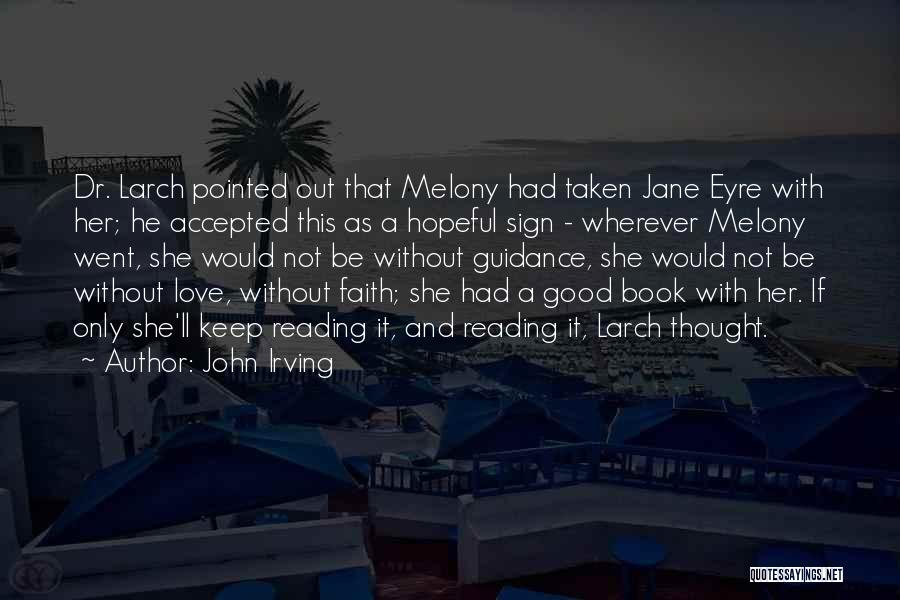 Jane Eyre Quotes By John Irving