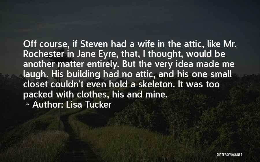 Jane Eyre Quotes By Lisa Tucker
