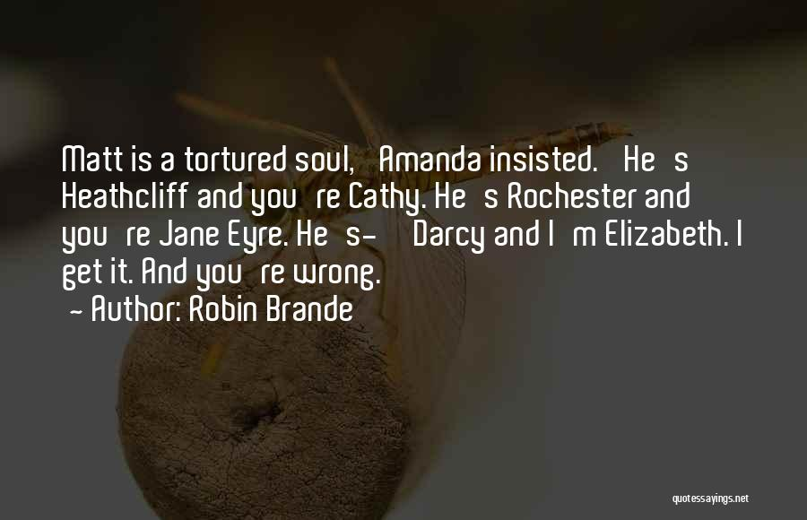 Jane Eyre Quotes By Robin Brande