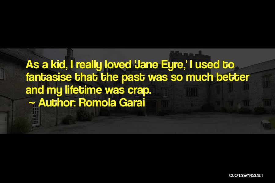 Jane Eyre Quotes By Romola Garai