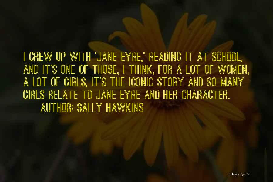 Jane Eyre Quotes By Sally Hawkins