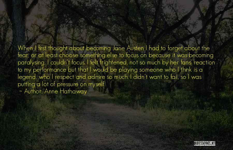 Jane Hathaway Quotes By Anne Hathaway