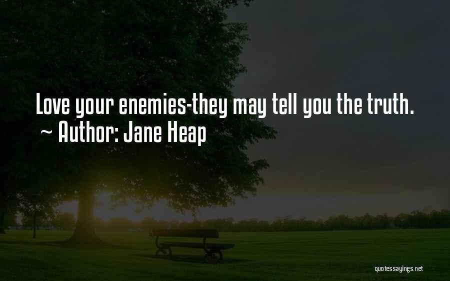 Jane Heap Quotes 1080557