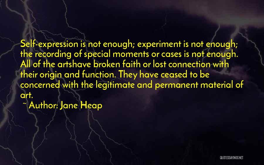 Jane Heap Quotes 1599270